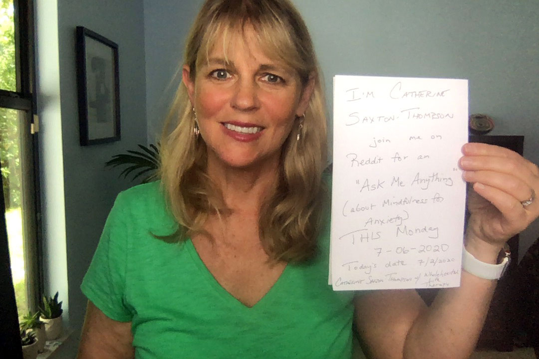 Mindfulness For Anxiety Reddit iAMA - Wholehearted Life ...